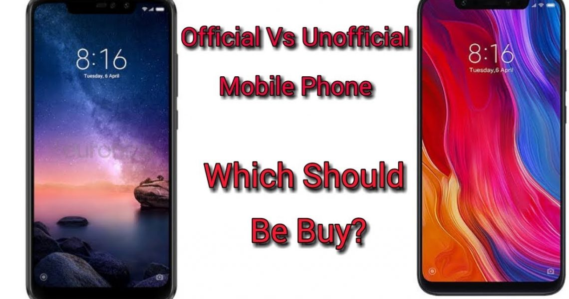 official vs unofficial phone difference
